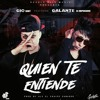 Quien Te Entiende (feat. Galante El Emperador) Portada del disco