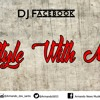 Style With Me Dj Facebook#8