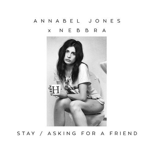 Annabel Jones X Nebbra - Stay (Maesic Remix)