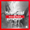 Herobust - Move Mint (EXTSY's Bass House Edit)