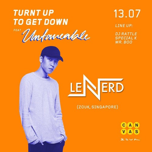 LeNERD CLUB MIX #45 Ft. Special K [Turnt Up To Get Down]
