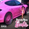 Philthy Rich - Barbie