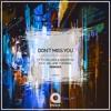 Otto Orlandi & ManyFew Feat. Melanie Fontana - Don't Miss You (Scandall 'N Ros Remix)
