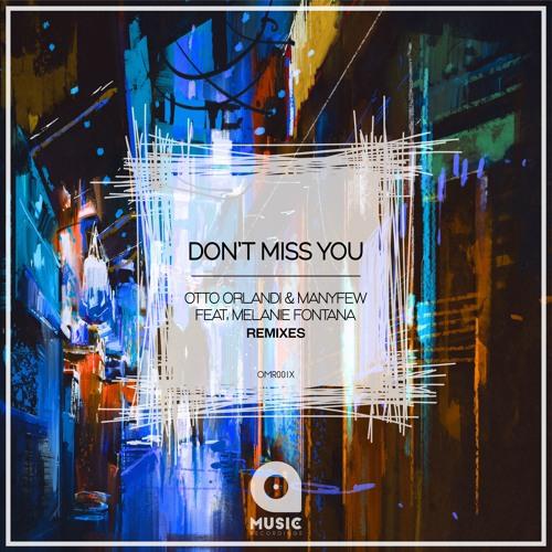 Don't Miss You - Remixes