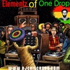 ELEMENTZ OF ONE DROP REGGAE MIX - djcriscross.com