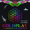 Coldplay - A Head Full Of Dreams Tour - 2017-07-03, Milan - The Scientist