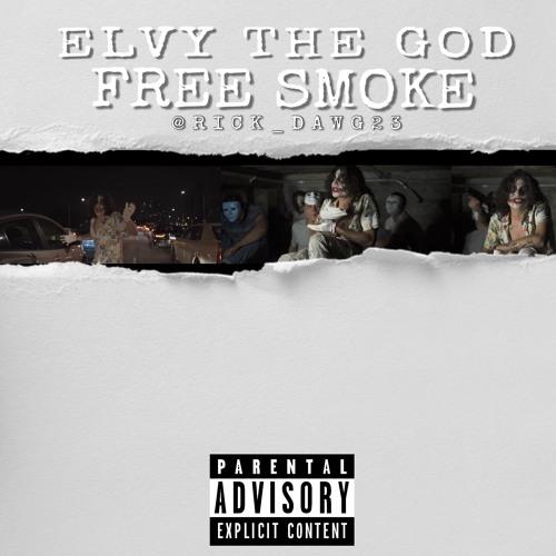 Elvy The God - Free Smoke