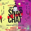 Snapchat - Anuel AA Ft Lary Over