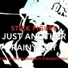 Just Another Rainy Day - Stick Figure (Prod. StickFigureBeats X Bugatti Beats)