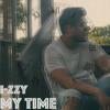 My Time (Prod. By Rawsmoov)