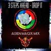 3 Steps Ahead - Drop It (Alden MagiX Cover)