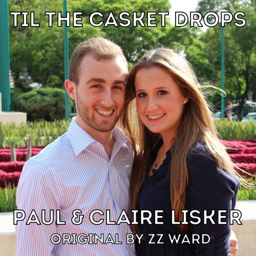 Til The Casket Drops (Lisker cover)