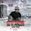 DJ XTANZER AFROBEAT 2017 MIXTAPE TOO SPICY