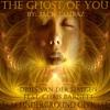 The Ghost Of You - Jack Tahbaz & Chris Barnett Prod. TCM Underground | Dries Van Der Haegen