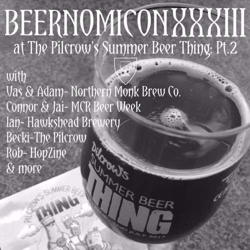 Beernomicon XXXIII - Summer Beer Thing Pt.2