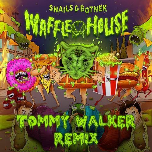 Snails & Botnek - Waffle House (Tommy Walker Remix)