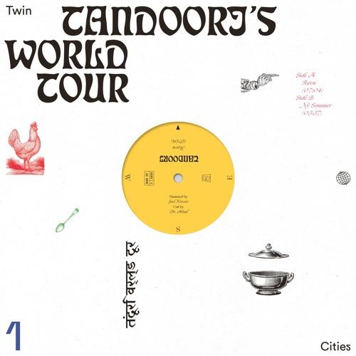 Tandoori - World Tour 1 Preview