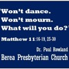 """Won't dance. Won't mourn. What will you do?"" Matthew 11:16-19, 25-30"