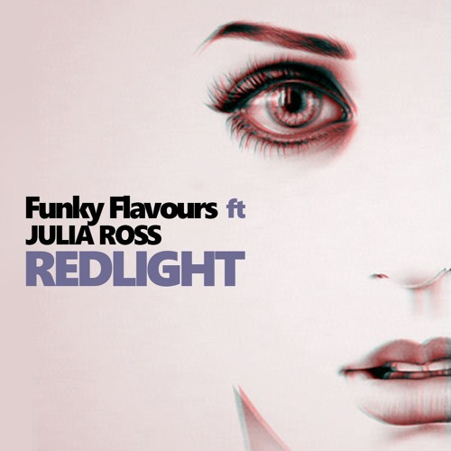 Funky Flavours ft Julia Ross - Redlight