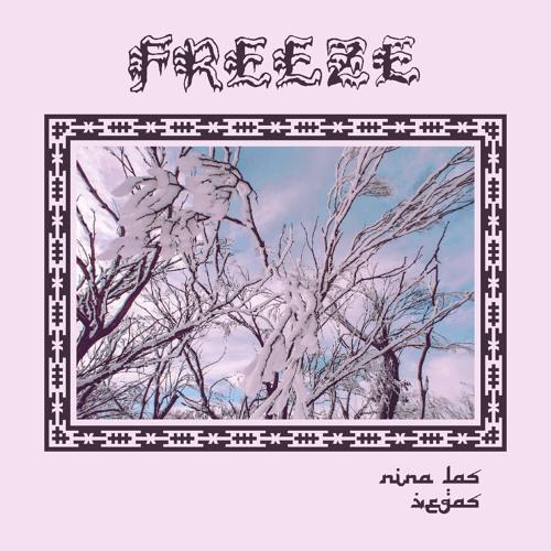 Nina Las Vegas - Freeze