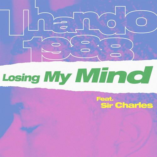 Thando 1988 - Losing My Mind