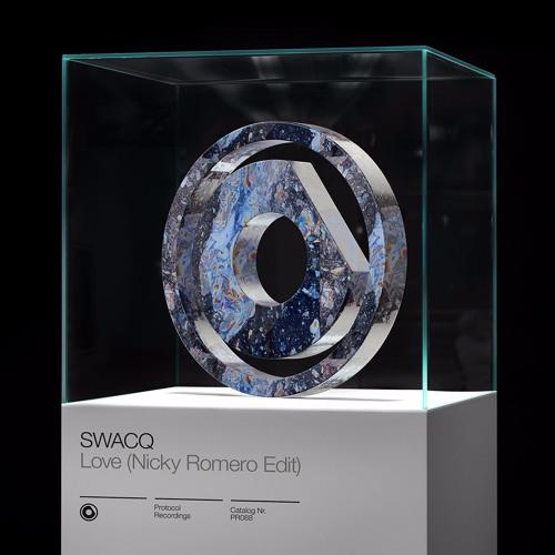 SWACQ - Love (Nicky Romero Edit)