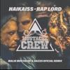 Haikaiss - RapLord (Malik Mustache & Dazzo Oficial Remix)Mustache Crew 07 - Free DL em