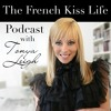Special Announcement: The French Kiss Life World Tour