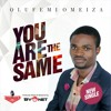 You Are The Same Prod. Byonet