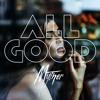 All Good - Radio Edit