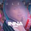 INNA - Ruleta feat. Erick  (Steve Zensky Remix)