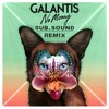 Galantis No Money Subsound Remix Mp3