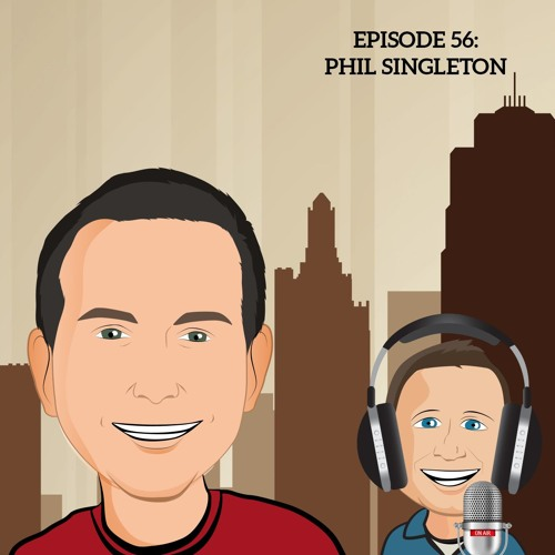 56: Traditional Brand-Building is Dead with Phil Singleton