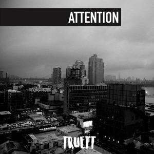 Attention (TRUETT)
