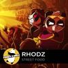 Electro House | Rhodz - Street Food