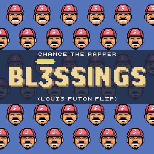 Chance The Rapper - Blessings (Louis Futon Flip ft. Ariel Shrumpet)