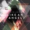 Like An Angel (preview) - Chloë Agnew single