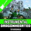 Minecraft Song- Dragonhearted by TryHardNinja (Instrumental)