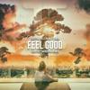 Gryffin x Illenium (ft. Daya) - Feel Good (Geoffrey Murdock Remix)