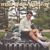 West Side Highway (Prod. by Nayz)