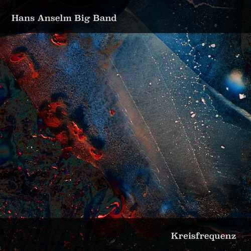 Hans Anselm Big Band - The Rivers On My Window