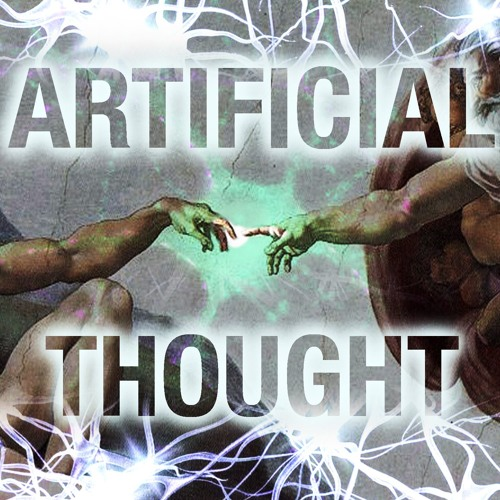 14: Artificial Thought