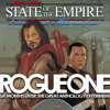 State of the Empire :: Episode 36 :: Rogue One Six Months Later: The Great Anthology Experiment
