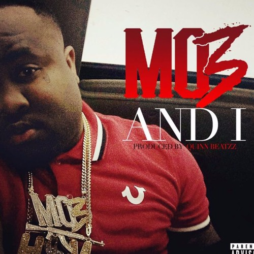 Mo3- And I (prod By Quinn Beatzz)