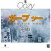 Oozy - Word for Word (W4W) [REMIX] ft. Omarion [Prod. X Threi-Ayem]