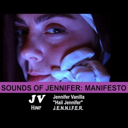 Jennifer Vanilla - Hail Jennifer