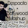 Despacito Bollywood Mashup
