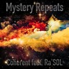 Mystery Repeats feat. Ra'SOL prod. by Eisenhauer Beats