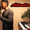 Attention- Charlie Puth x Billie Jean- Michael Jackson Cover