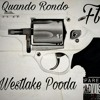Quando Rondo Ft. (Westlake Pooda)- All White 38 Revolver
